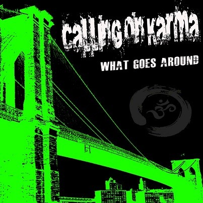 Calling On Karma - New Release EP